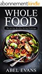 Whole: The 30 Day Whole Food Diet Coo...