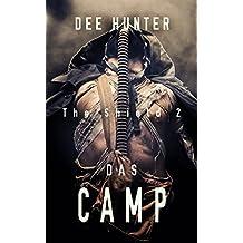 Das Camp. Zukunftsthriller (Band 2 der Shield-Trilogie) (The Shield)