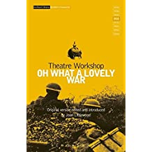 Oh What A Lovely War (Modern Classics)
