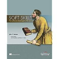Soft Skills: The Software Developer's Life Manual (Manning)