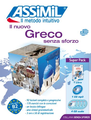 Il nuovo greco senza sforzo. Con 4 CD Audio. Con CD Audio formato MP3
