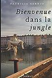 Telecharger Livres Bienvenue dans la jungle (PDF,EPUB,MOBI) gratuits en Francaise