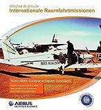 Internationale Raumfahrtmissionen: Australien-Russland-Japan-Guayana -