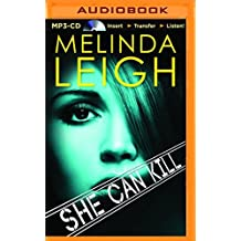 She Can Kill by Melinda Leigh (2015-12-08)