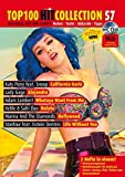 Top 100 Hit Collection 57: California Gurls - Alejandro - Whataya Want From Me - Helele - Hollywood - Life Without You. Noten für Klavier und Keyboard
