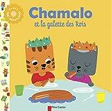 Chamalo : Chamalo et la galette des rois
