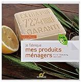 Image de Je fabrique mes produits ménagers : Et mon shampooing, mon savon...