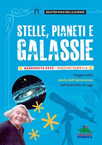 Stelle, pianeti e galassie: Viaggio nella storia dell'astronomia dall'antichità ad oggi