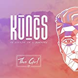 This Girl (Kungs Vs Cookin' On 3 Burners) (Extended)