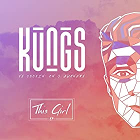 Kungs - This Girl Cover
