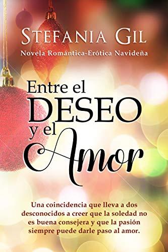 Entre el deseo y el amor: Romance y erotismo