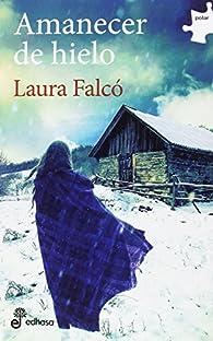 Amanecer de hielo par  Laura Falcó Lara