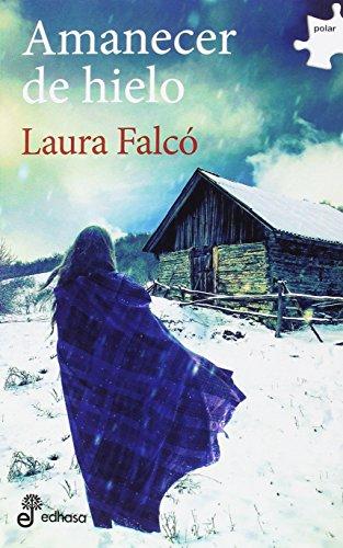 Amanecer de hielo (Polar) por Laura Falcó Lara