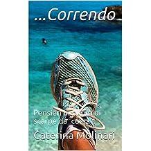 ...Correndo: Pensieri in punta di scarpe da corsa (Italian Edition)