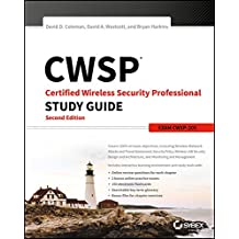 CWSP: Certified Wireless Security Professional Study Guide