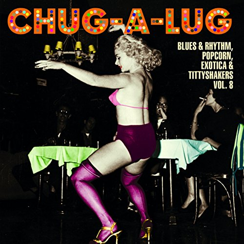 chug-a-lug-exotic-blues-rhythm-vol-8