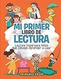 Mi Primer Libro de Lectura: Lectura Inicial para Niños que Desean Aprender a Leer