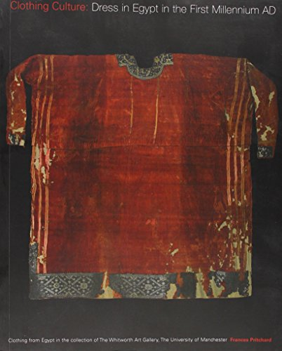 Clothing Culture: Dress in Egypt in the First Millennium AD