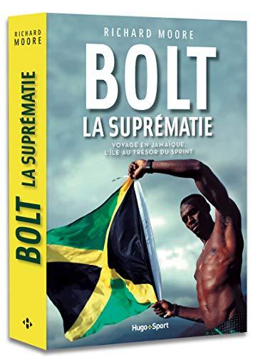 Bolt La suprématie