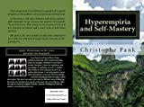 Hyperempiria and Self-Mastery: Apply Hyperempiria for your personal development