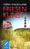 Friesenkunst: Ostfriesen-Krimi (Diederike Dirks ermittelt 1) Bild