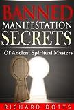 Banned Manifestation Secrets (Banned Secrets Book 2) (English Edition)