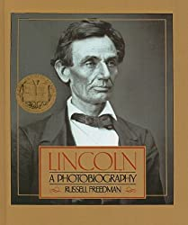 Lincoln: A Photobiography by Russell Freedman (1989-09-01)