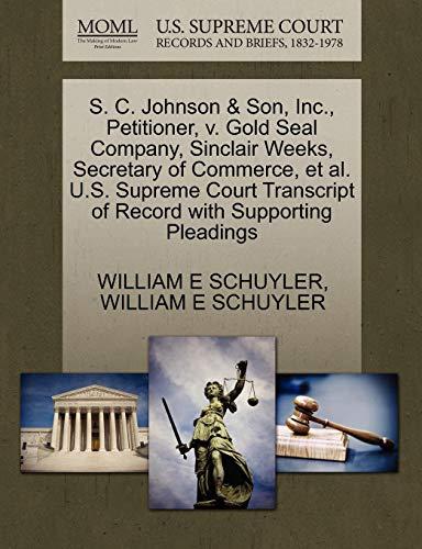 Scheda dettagliata S. C. Johnson & Son, Inc., Petitioner, V. Gold Seal Company, Sinclair Weeks, Secretary of Commerce, et al. U.S. Supreme Court Transcript of Record wit