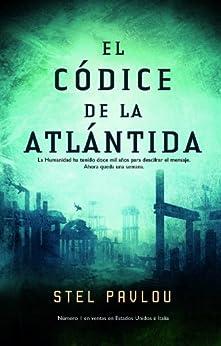 El códice de la Atlántida (Best seller) de [Pavlou, Stel]