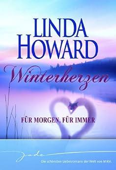 Winterherzen: Für morgen, für immer von [Howard, Linda]