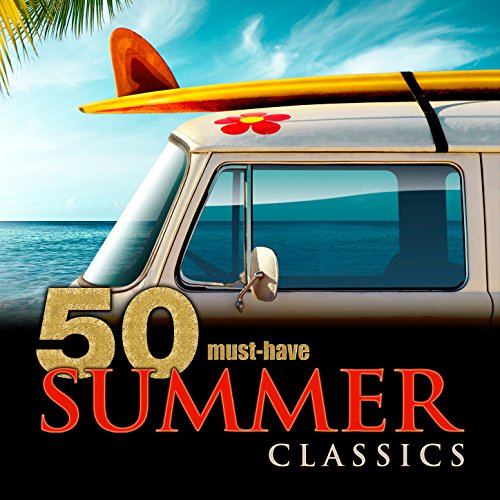 50 Must-Have Summer Classics