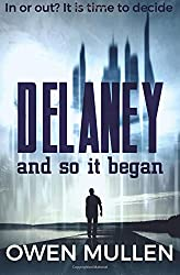And So It Began: Volume 1 (Delaney)