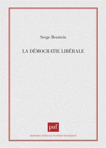 La démocratie libérale par Serge Berstein