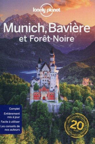 Munich la Bavière et la forêt noire - 1ed par Lonely Planet
