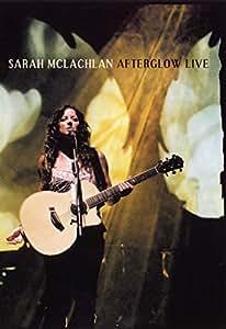 Sarah McLachlan - Afterglow Live [2 DVDs]