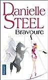 Bravoure par Steel