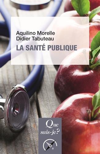 La santé publique par Aquilino Morelle