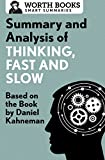 Summary and Analysis of Thinking, Fast and Slow: Based on the Book by Daniel Kahneman (Smart Summaries)