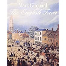 The English Town: A History of Urban Life