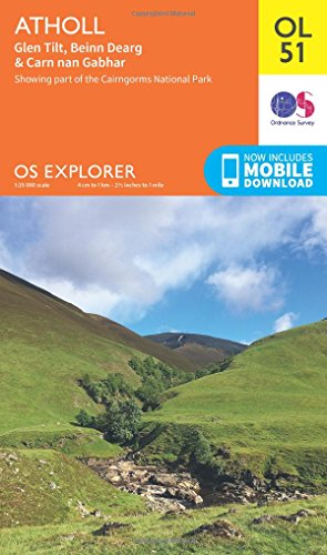 Atholl - Glen Tilt, Beinn Dearg & Carn nan Gabhar 1 : 25 000: Showing part of the Cairngorms National Park (OS Explorer Map)