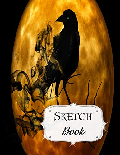 Sketch Book: Halloween | Sketchbook | Scetchpad for Drawing or Doodling | Notebook Pad for Creative Artists | #9 | Black Crow Moon