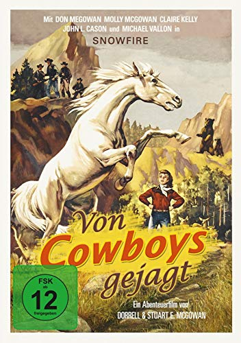 Von Cowboys gejagt (Snowfire - The Wild White Stallion / Der weiße Mustang)