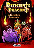 La bisbetica indomata. Deficients & Dragons