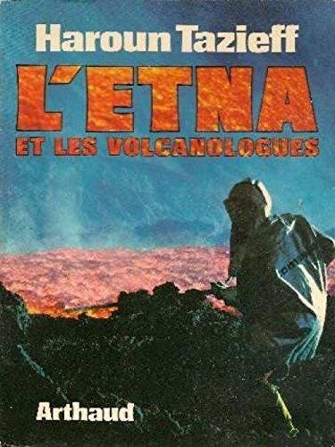 L'etna et les volcanologues