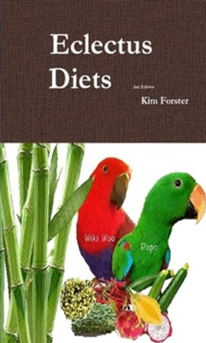 Eclectus Diets (English Edition)