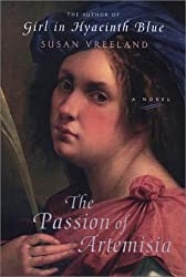 The Passion of Artemisia by Susan Vreeland (2002-01-14)