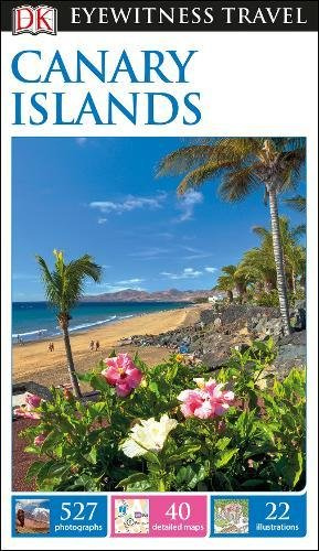 DK Eyewitness Travel Guide Canary Islands (Eyewitness Travel Guides)