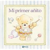 Mi Primer Añito (Castellano - Bruño - Albumes - Album Con Mi Bebé)