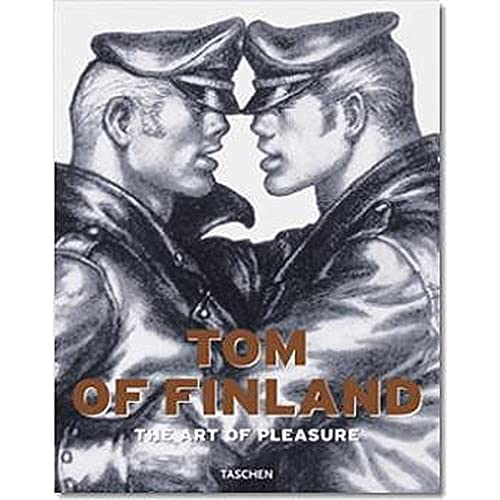 Tom of Finland : The art of pleasure