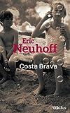 """Afficher """"Costa Brava"""""""